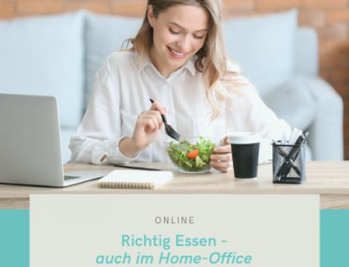 Gesund ernähren – auch im Home Office